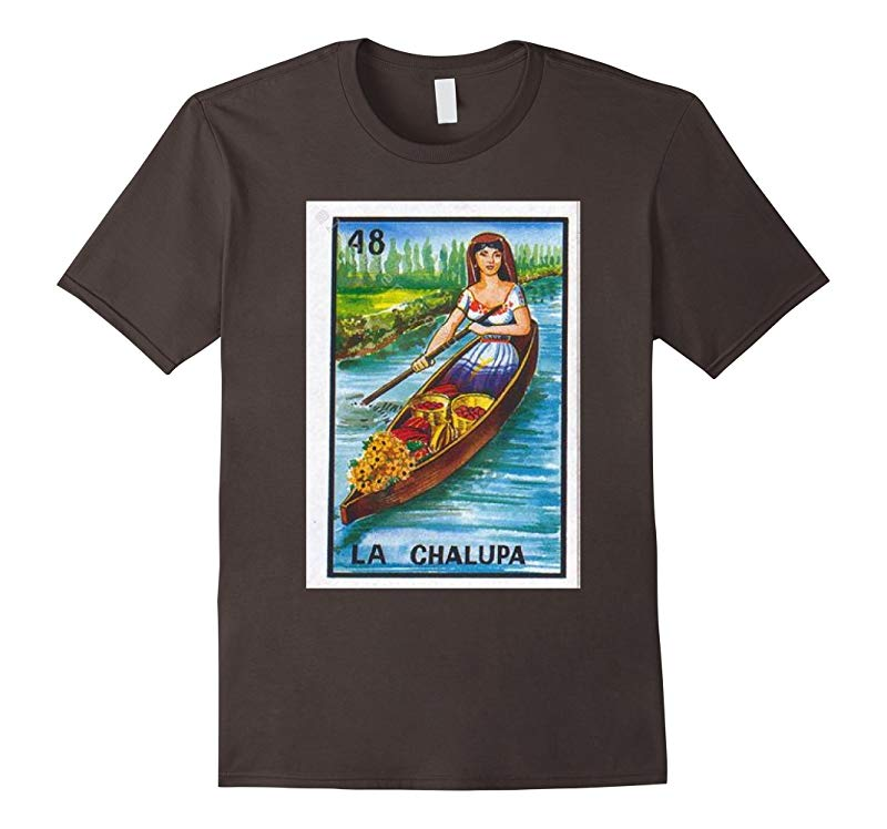 La Chalupa Loteria Card Character Mexican Culture Shirt-T-Shirt