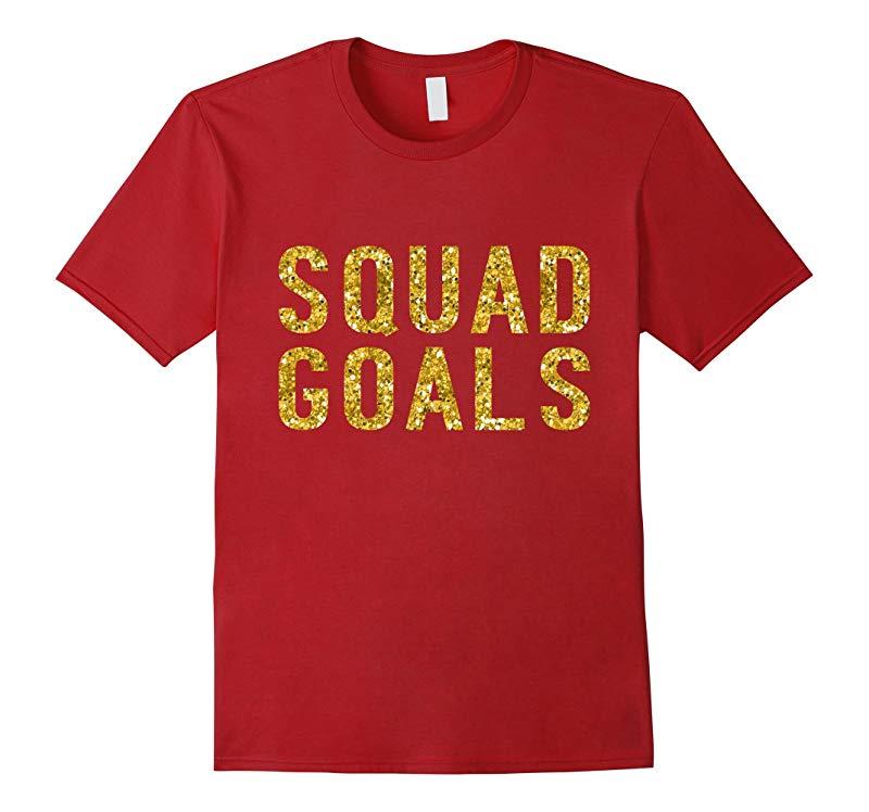 Squad Goals T-Shirt - Gold Glitter Inspired Shirt-RT