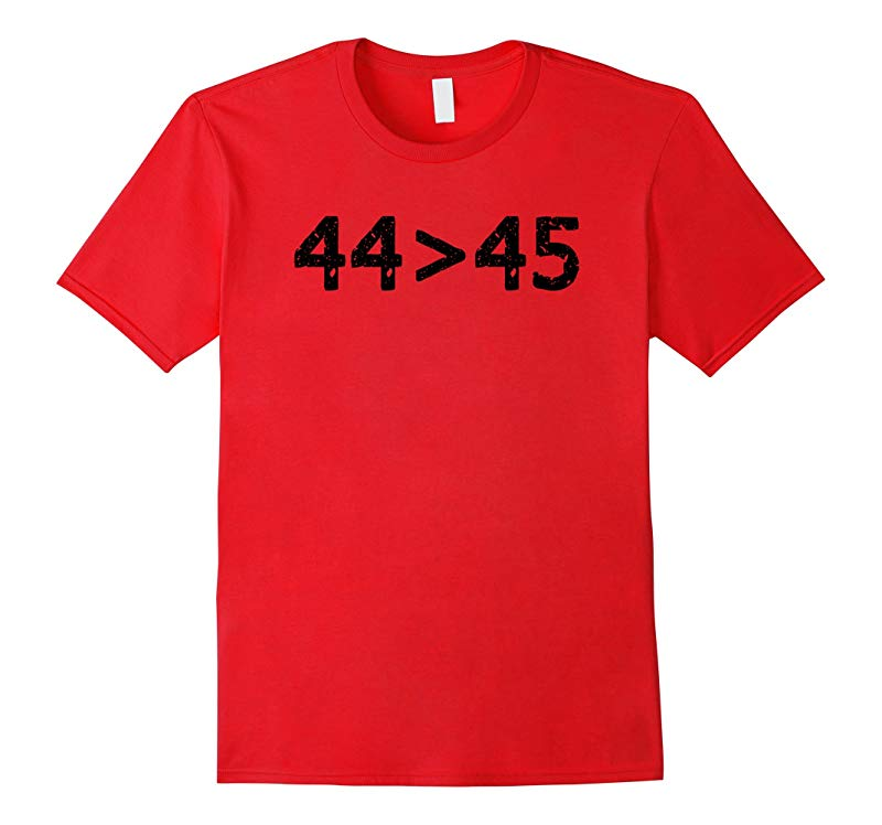 44 (Obama) is Greater Than 45 (Trump) T-Shirt-RT