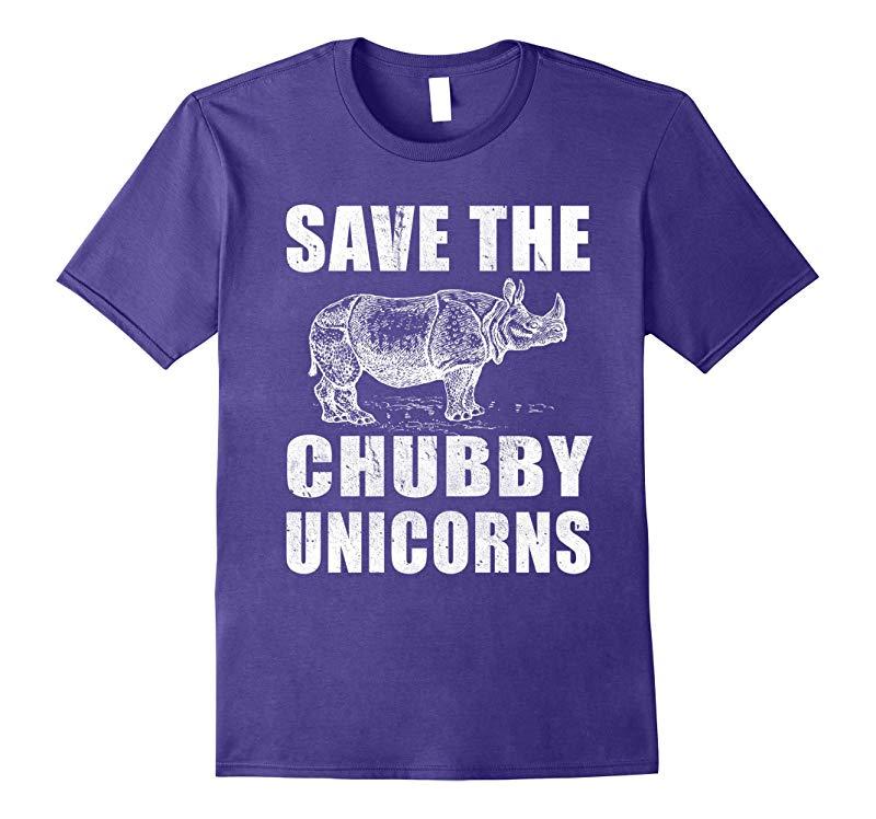 Save the Chubby Unicorns Funny T Shirt Cute Funny Animal-RT