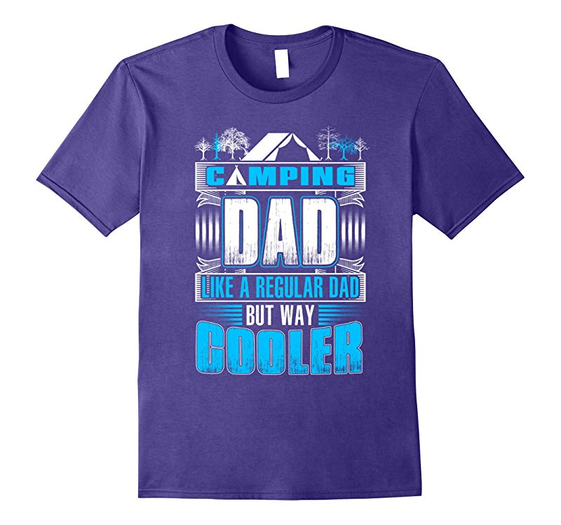 Cooler Camping Dad Funny Tshirt for Daddy Fathers Day Gift-RT