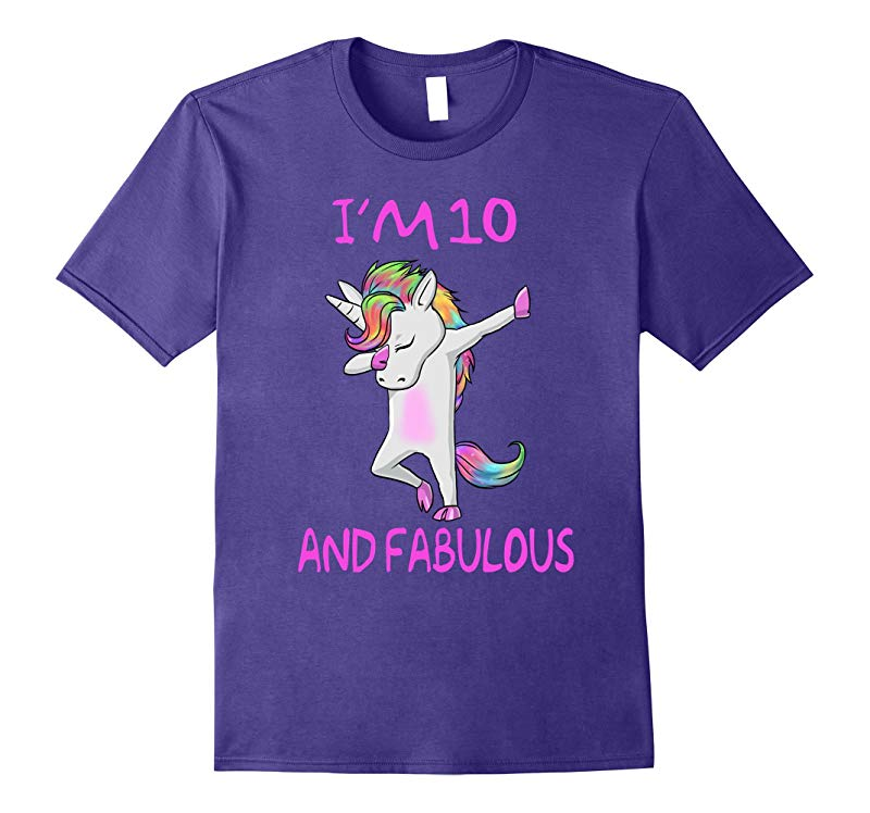 10 and fabulous sweet tenth-Birthday unicorn dab t shirt-RT
