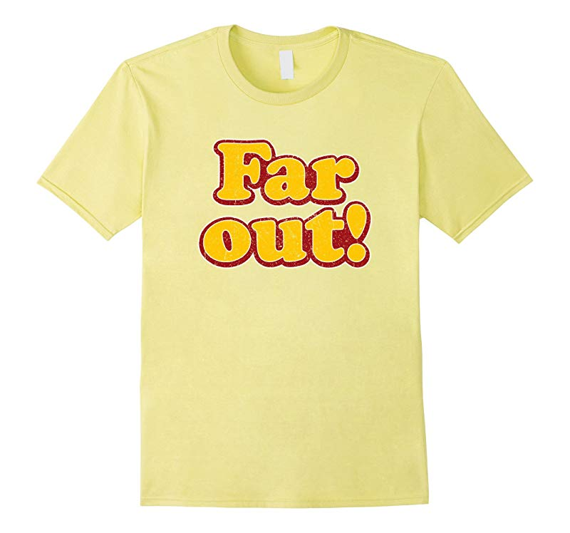 Far Out T-Shirt Retro Vintage 70's Style Gift-FL