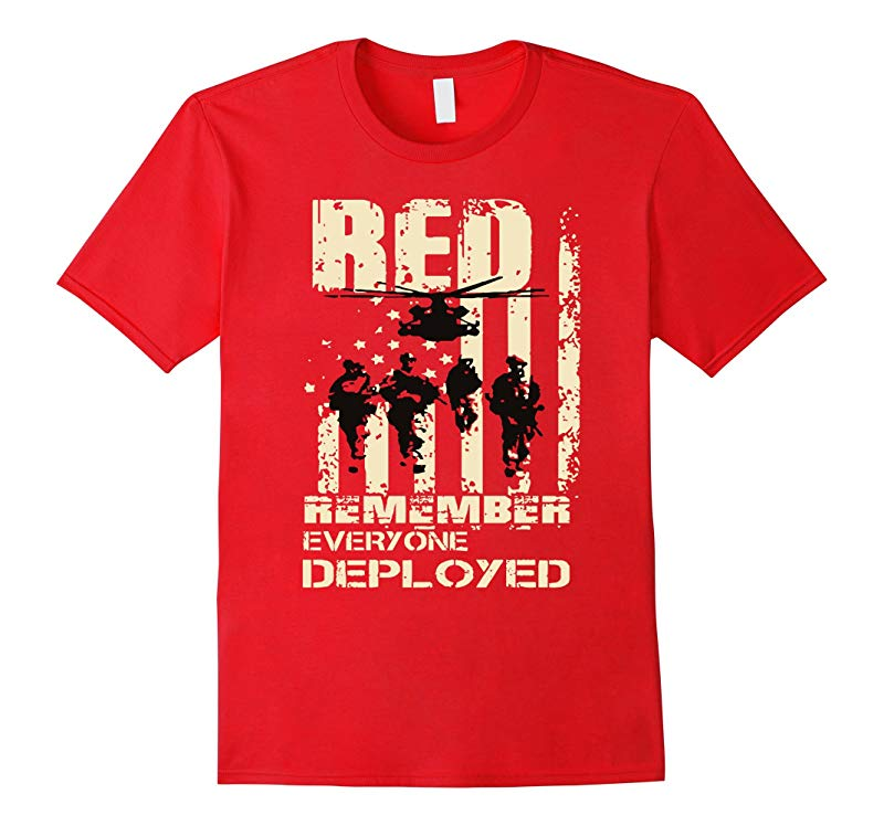 RED Friday Shirts RED Remember Everyone Deployed-RT