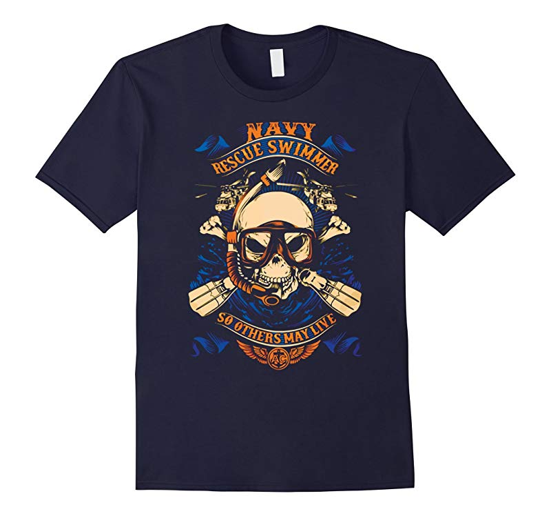 Navy Veteran Shirt Navy Rescue Swimmer SO Others MAY Live-RT
