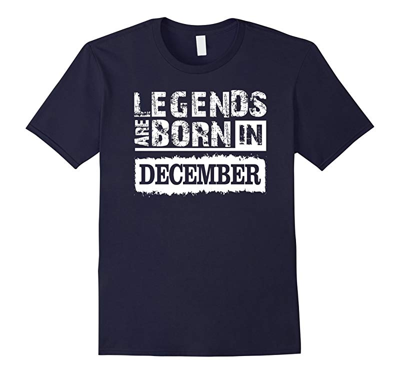 Legends are born in December Tshirt-RT