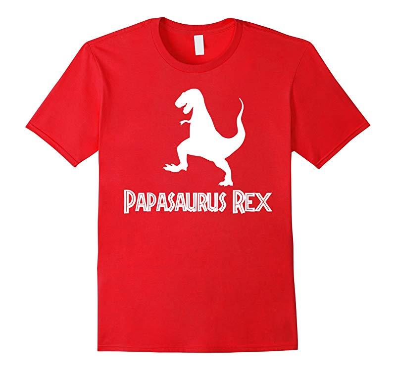 Papasaurus Rex Great Fathers Day Gift-RT