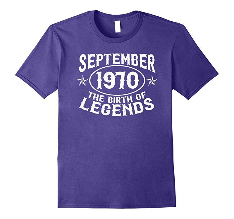 47th Birthday September 1970 The Birth Of Legends T Shirt-CL