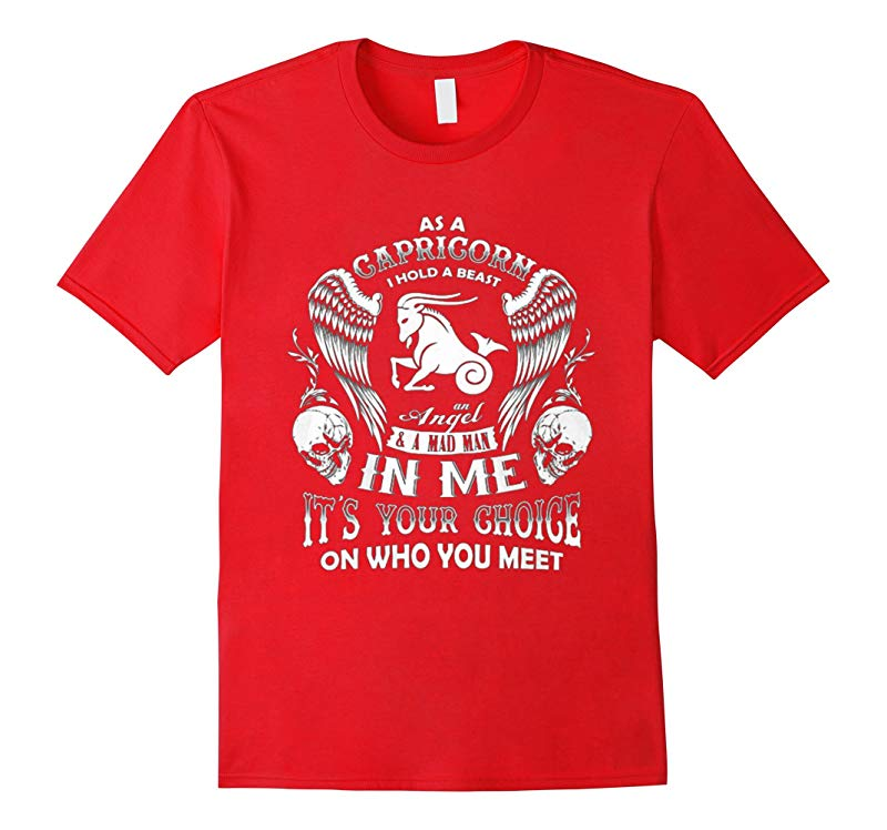 As a Capricorn shirt I hold a beast an Angel and a mad man-RT
