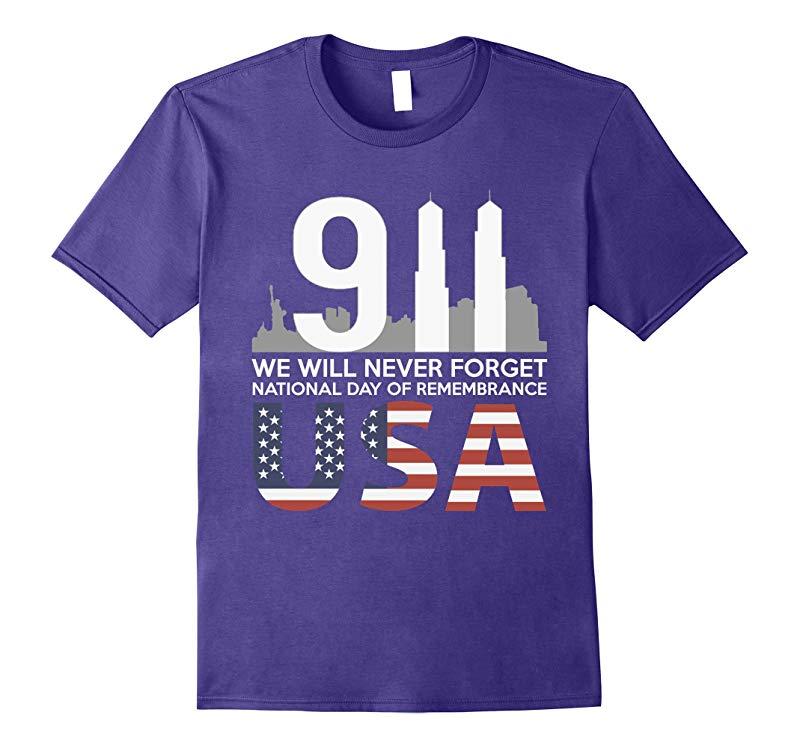 9/11 2001 Memorial Never Forget USA Flag Patriot Day T-Shirt-TH