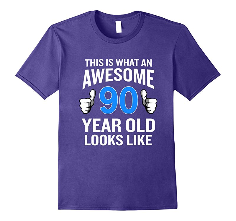 90 Year Old Birthday T-Shirt Funny Senior Man or Woman Gift-ANZ