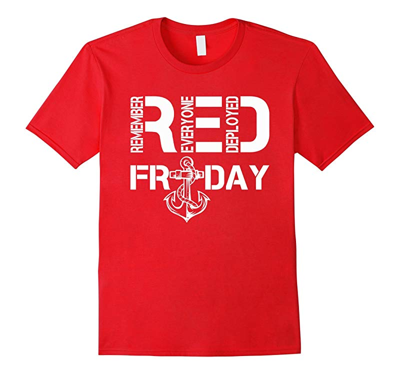 Red Friday Shirts - Remember Everyone Deployed T Shirt-RT