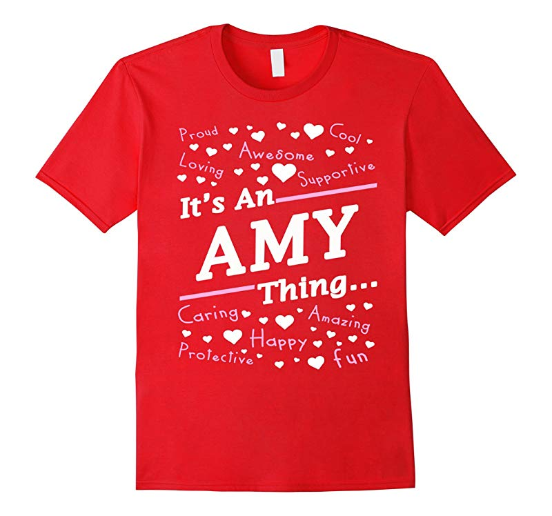 Womens Its An Amy Thing T-Shirt Amy Gifts-RT