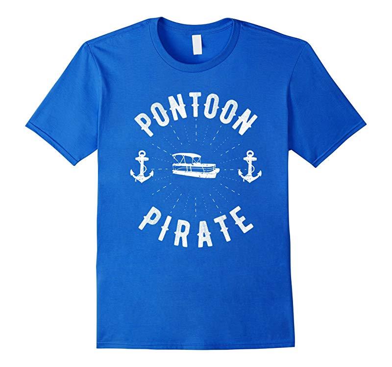 Pontoon Pirate - Funny Pontoon Boating T-Shirt-Art