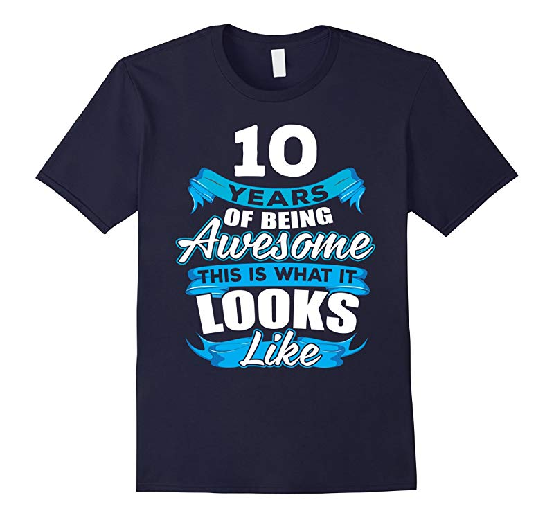 10 Years Old Being Awesome Shirt - 10th Birthday Gift Ideas-RT
