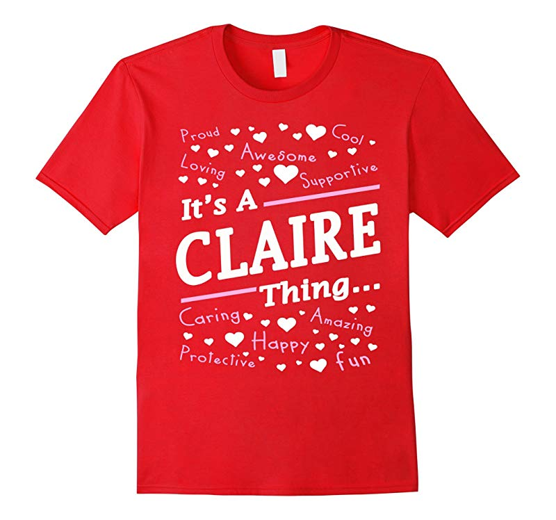 Womens Its A Claire Thing T-Shirt Claire Gifts-RT