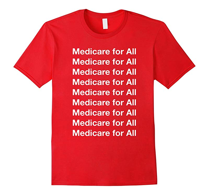 Medicare for All T-Shirt Universal Health Care T-Shirt-TH