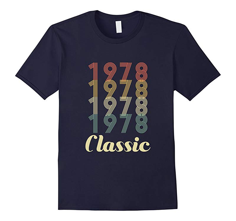 40th Birthday Classic Gift Shirt 40 Year Old 1978 Novelty-RT