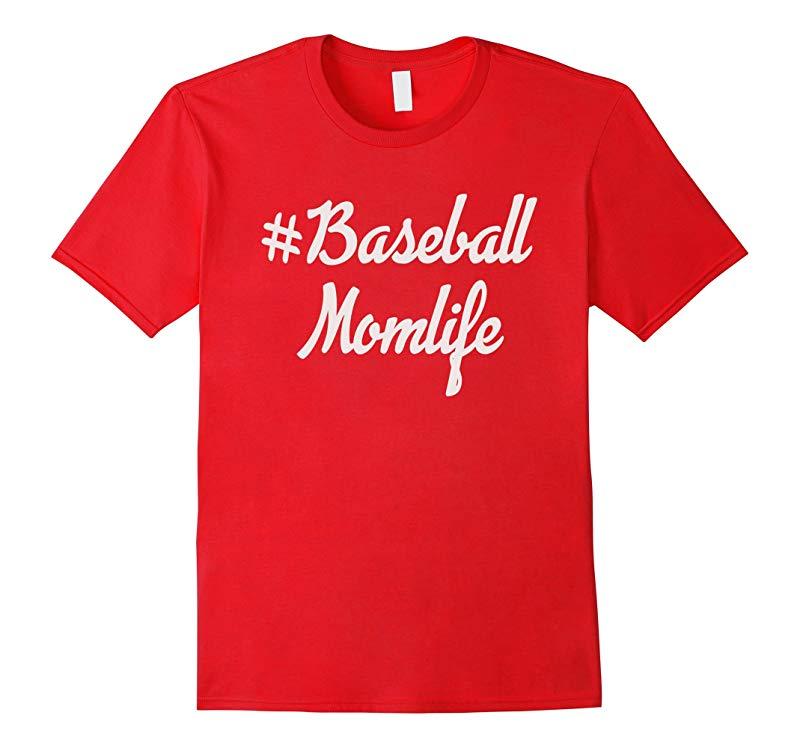 Womens Baseball Mom Cute T-shirt Baseball Momlife-RT
