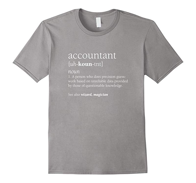 Accountant Definition Shirt Funny Accounting Gift-RT