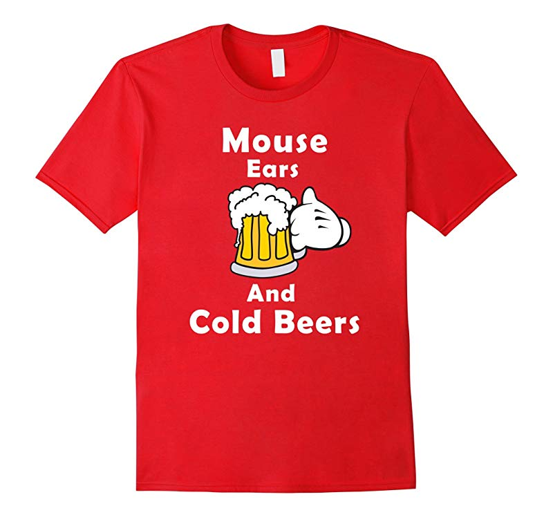 Funny shirt Mouse Ears And Cold Beers-RT