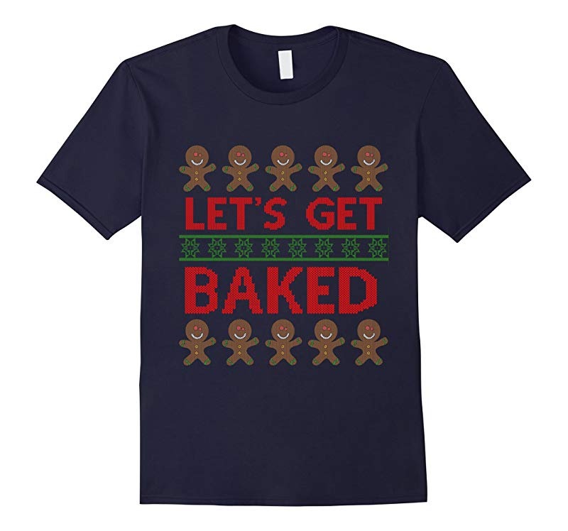 Lets Get Baked Shirt-RT
