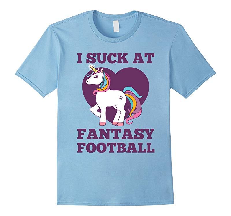 I Suck At Fantasy Football T-Shirt Funny Draft Party Unicorn-BN