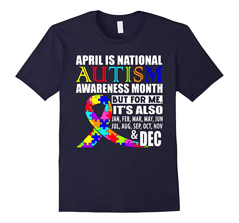 April is national autism awareness month support t shirt-RT