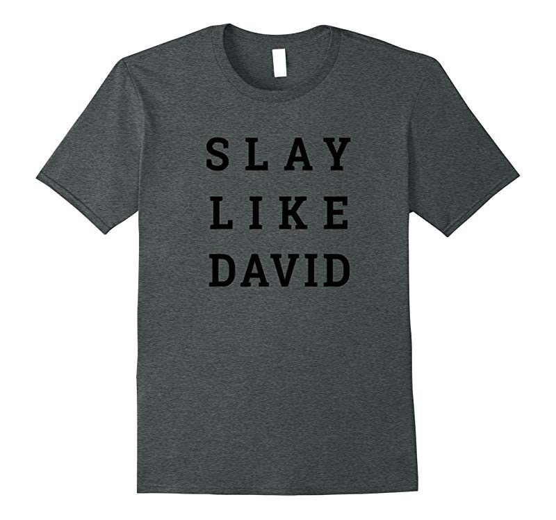 Slay Like David Religious Bible Inspired Christian T-Shirt-Art