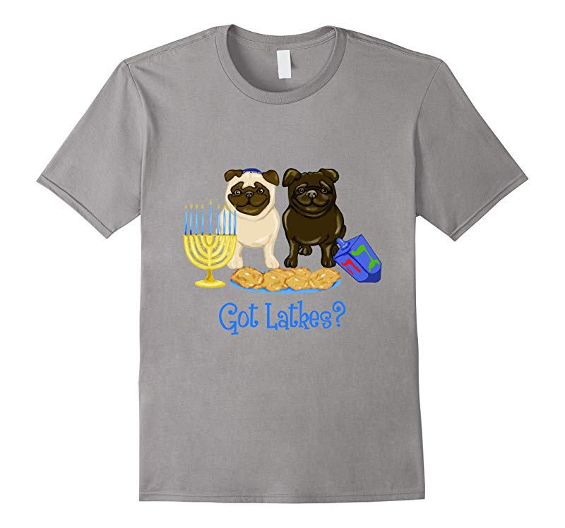 Hanukkah Pug - Got Latkes-RT
