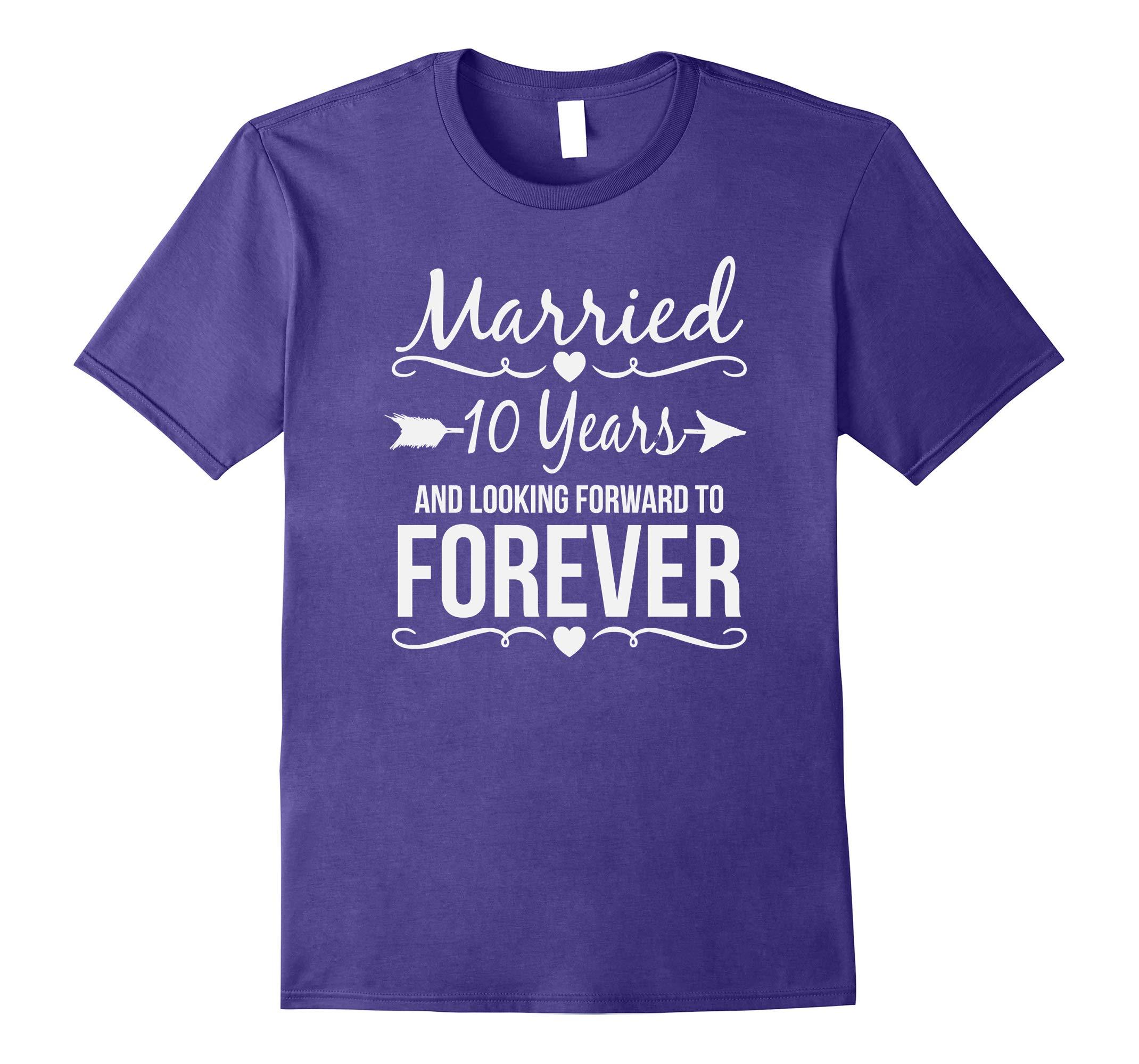 10th Year Anniversary Gifts Wedding Shirt Married 10 Years-RT