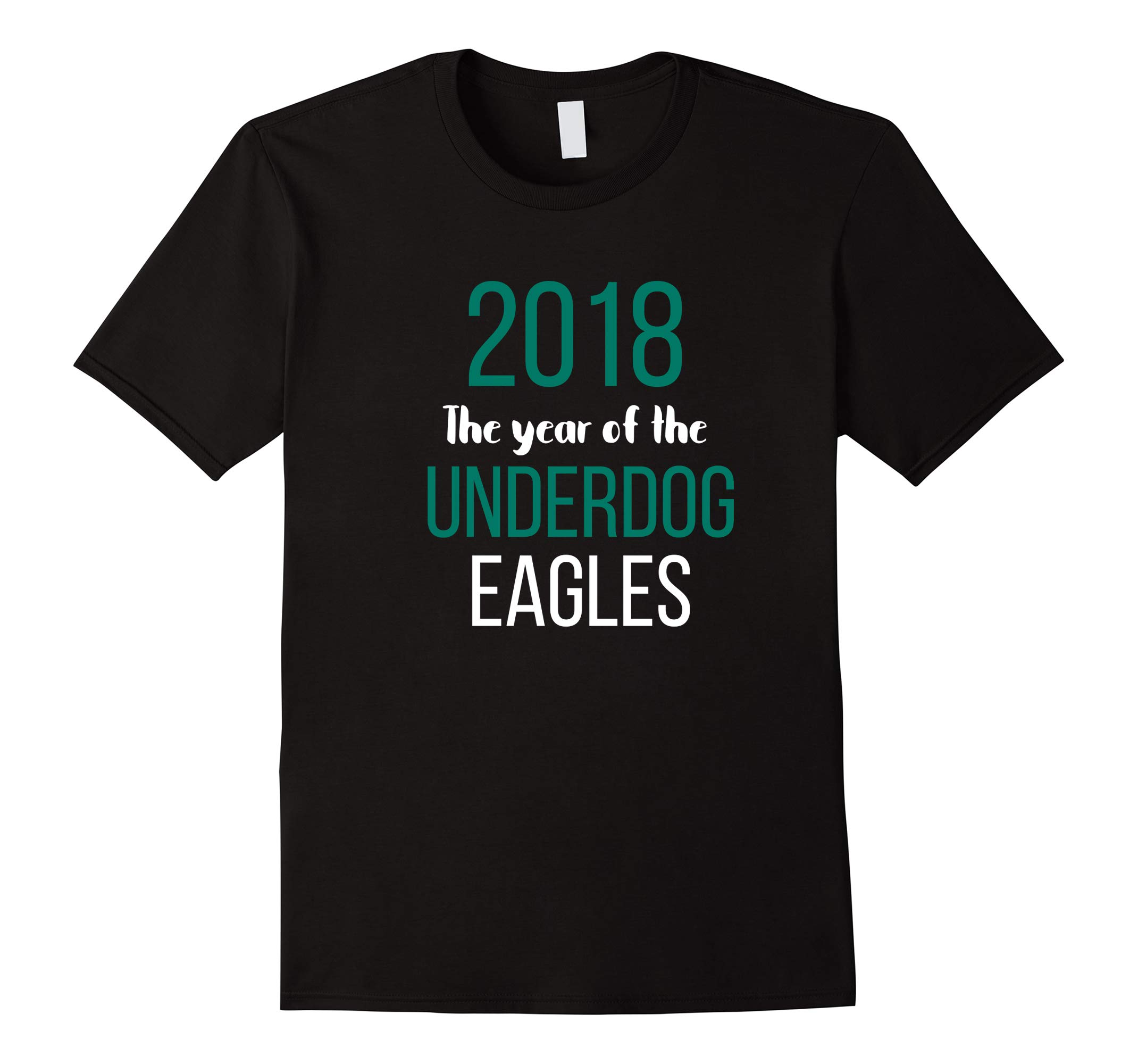 2018 The year of the Underdog Eagles Tee Shirt-RT