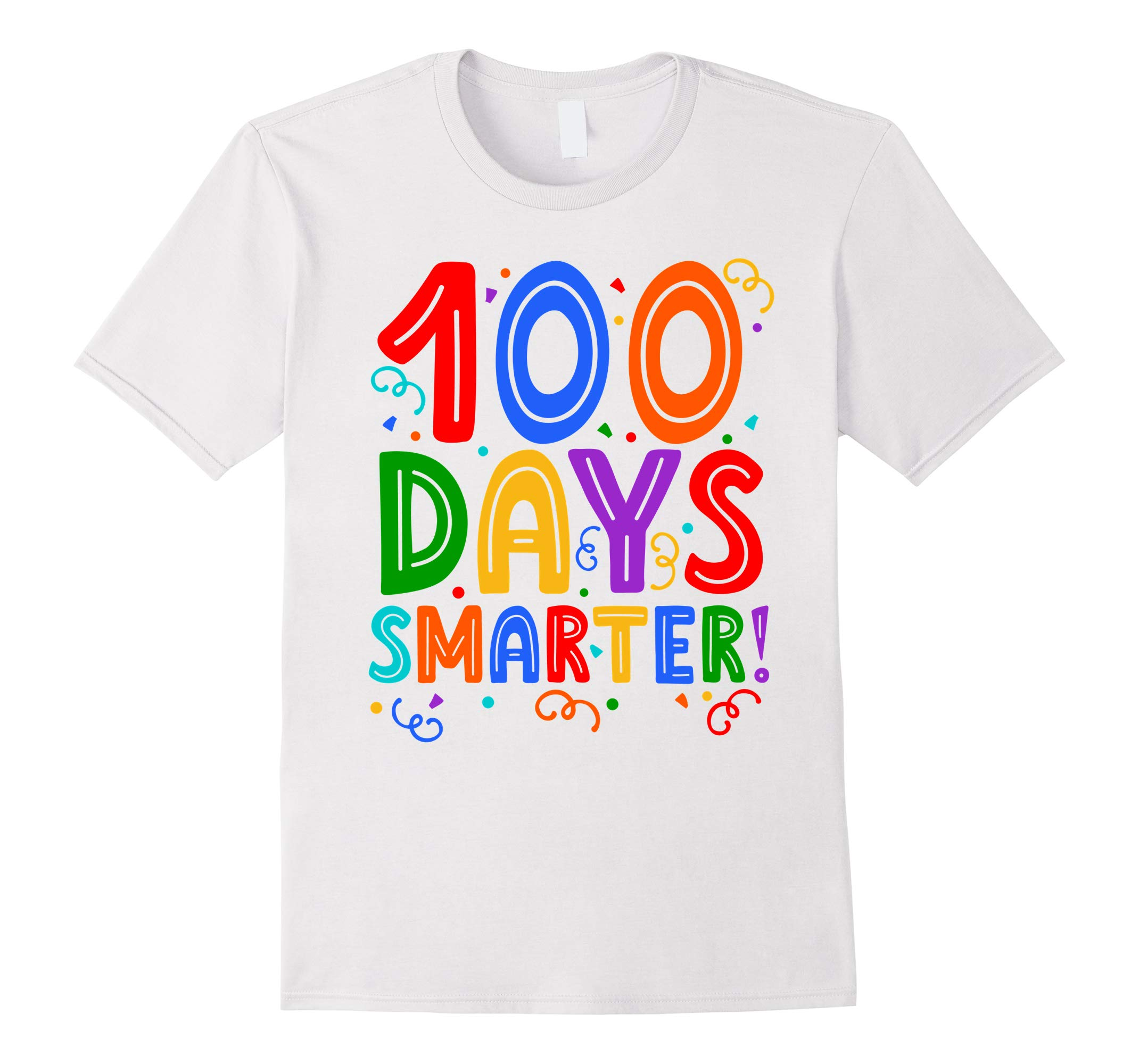 100 Days of Smarter- 100th Day of School Shirt-RT