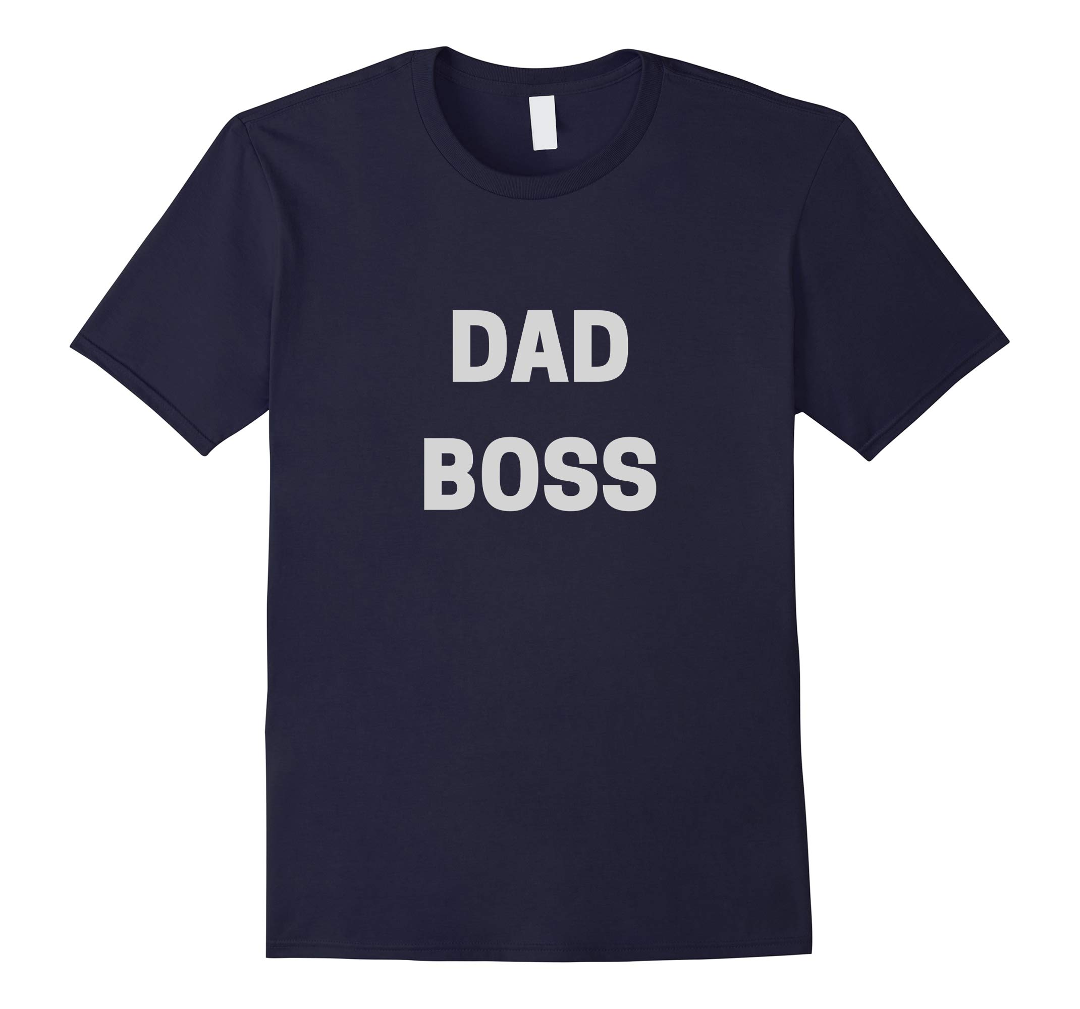 Dad Boss Shirt, Father's Day Papa Tee, New Daddy T-Shirt-RT