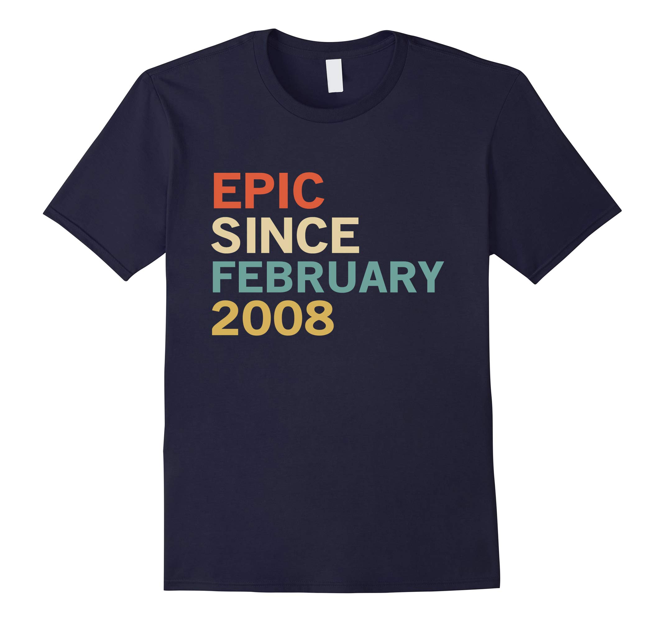 10th Birthday Gift Tee, Epic Since February 2008 T-Shirt-RT