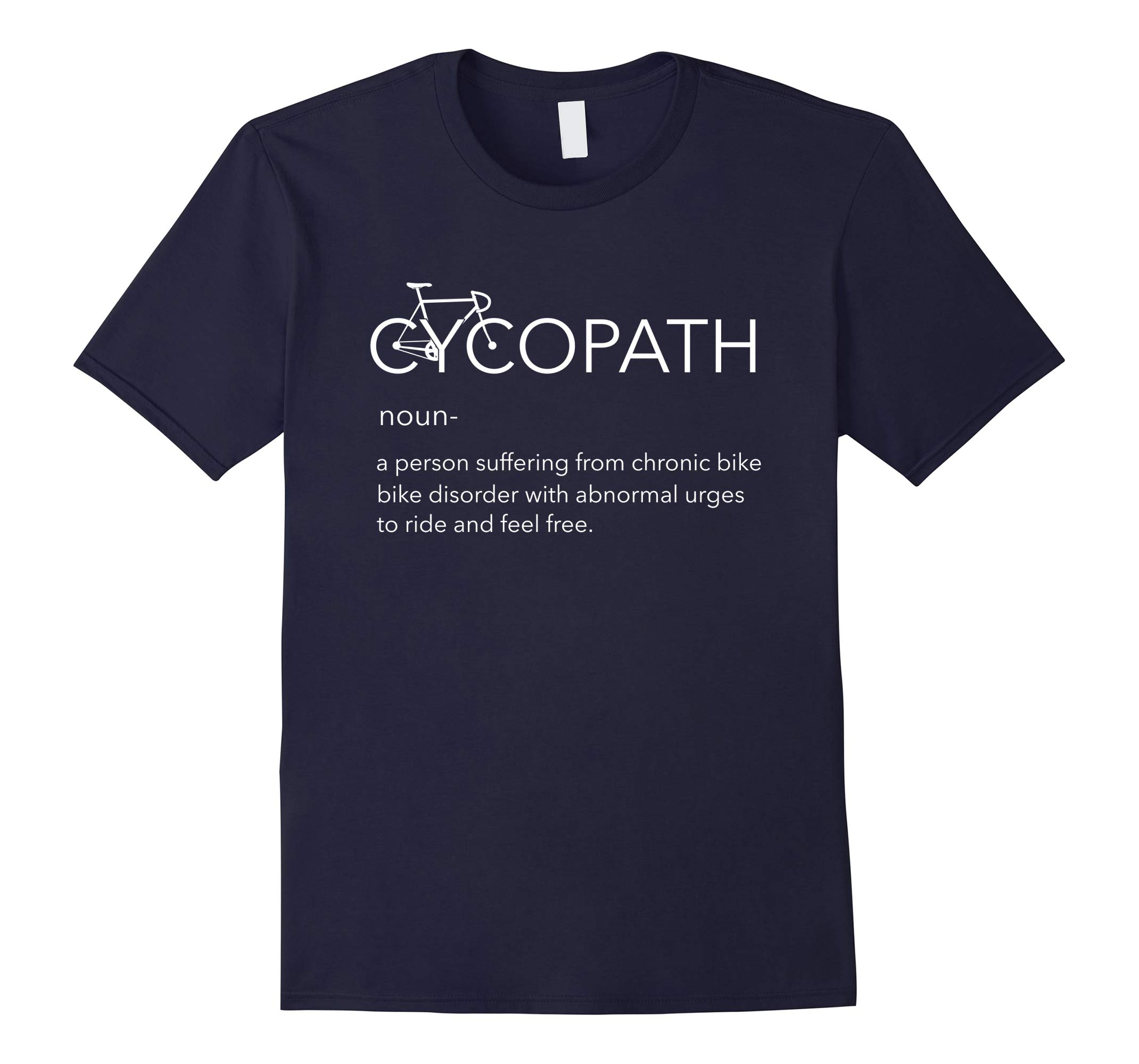 I'm a Cycopath T-Shirt Funny Bike Cycling Gift Shirt-RT