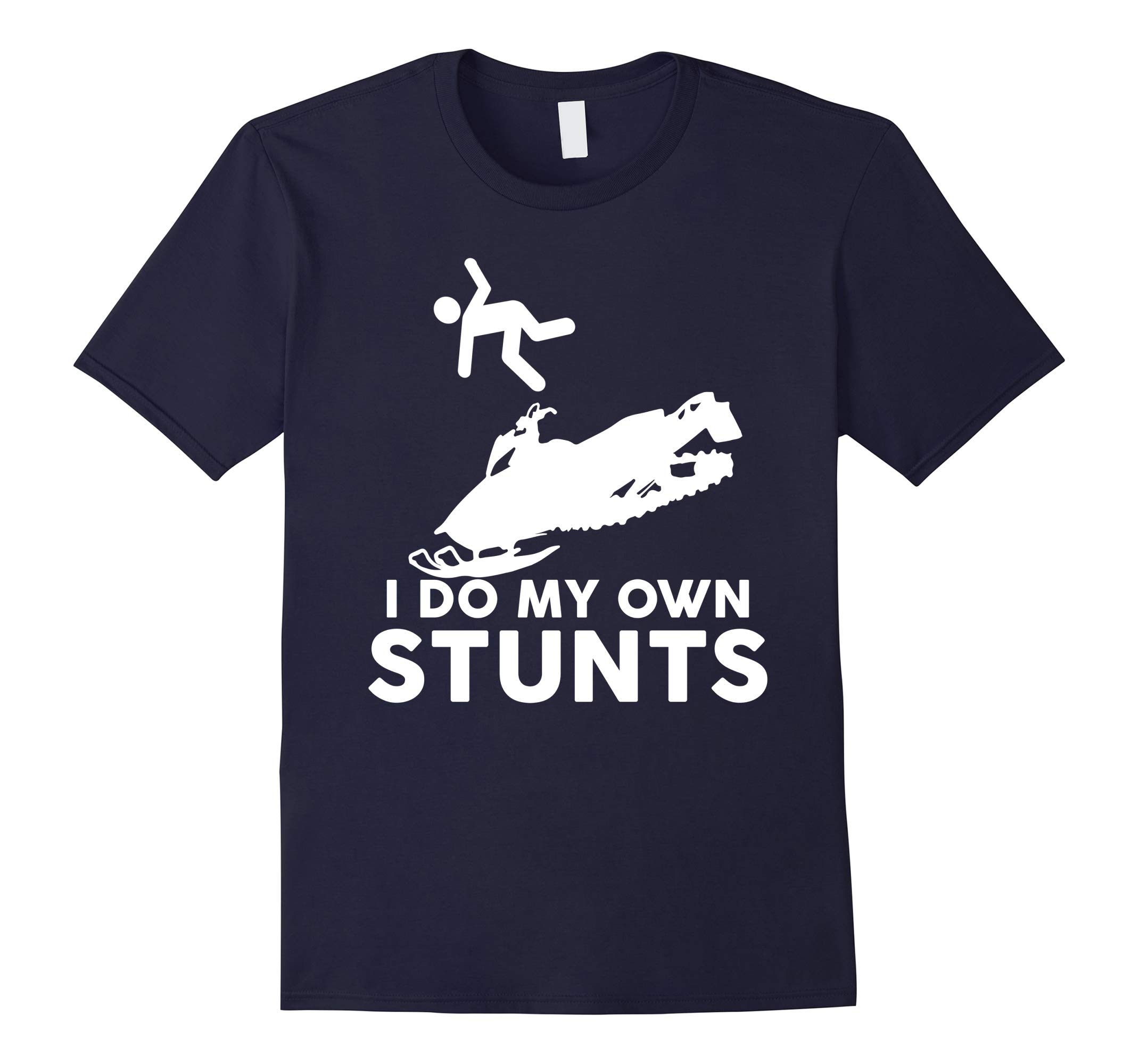 IDo My Own Stunts Funny Stuntman Fly Off Snowmobile T-Shirt-RT