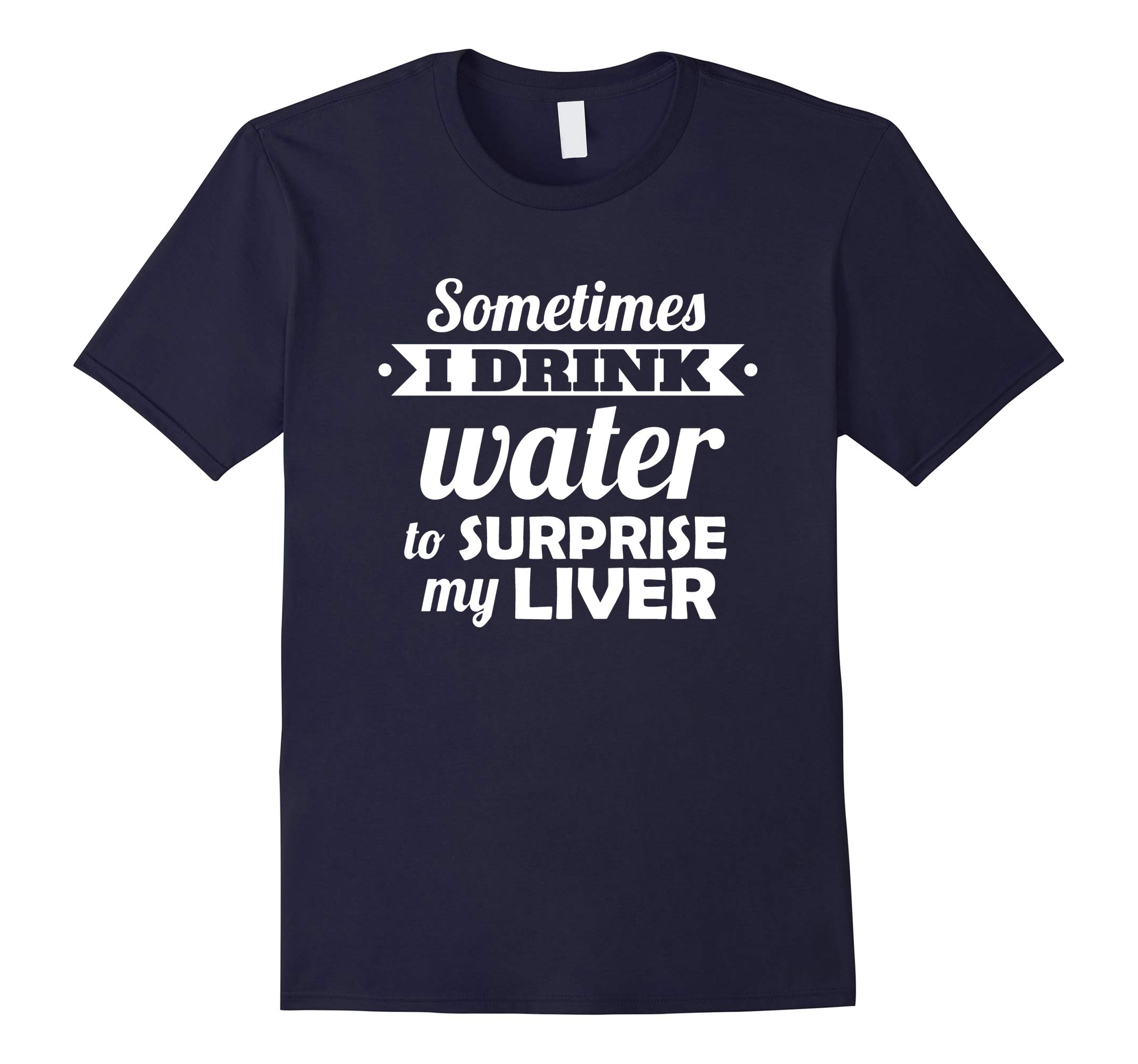 Funny alcohol TShirt: I surprise my liver. Beer lover Shirt-RT