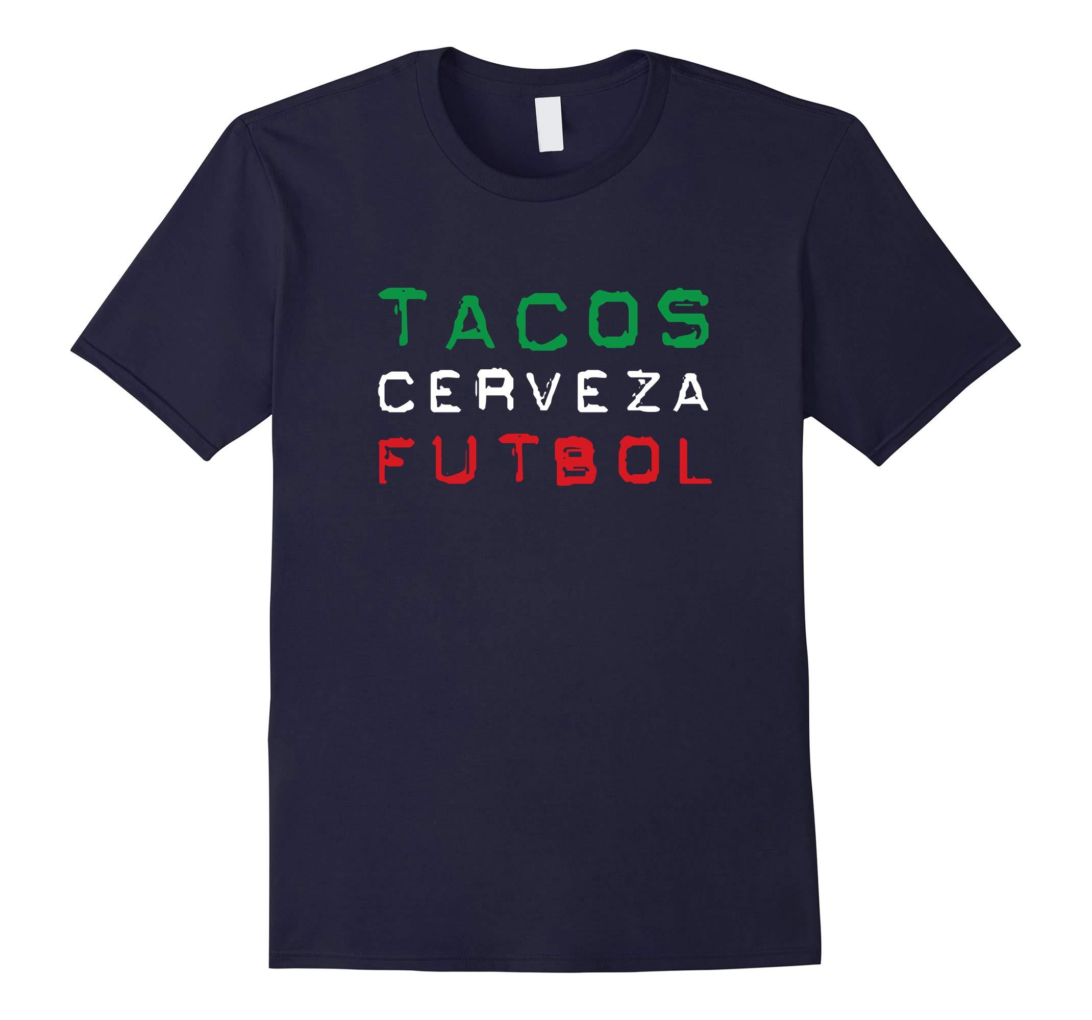 Tacos Cerveza Futbol Mexican Flag Funny Soccer T-Shirt-RT