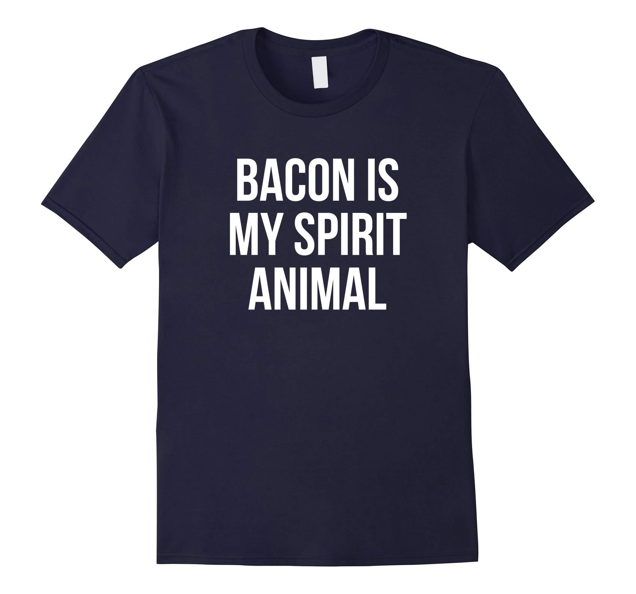 Bacon Is My Spirit Animal Funny Bacon T-Shirt-RT