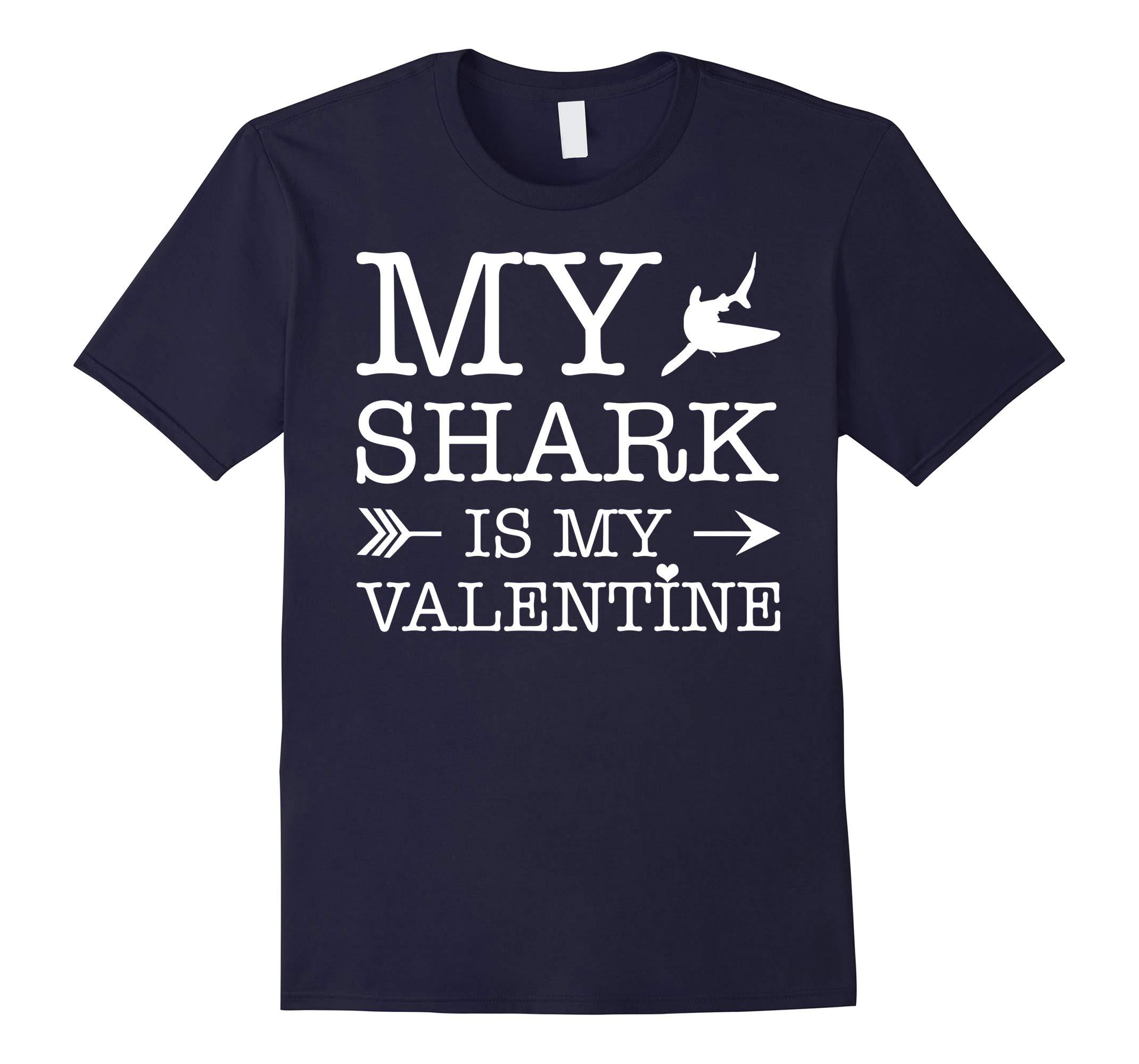 Shark Is My Valentine T-shirt For Shark Lovers-RT