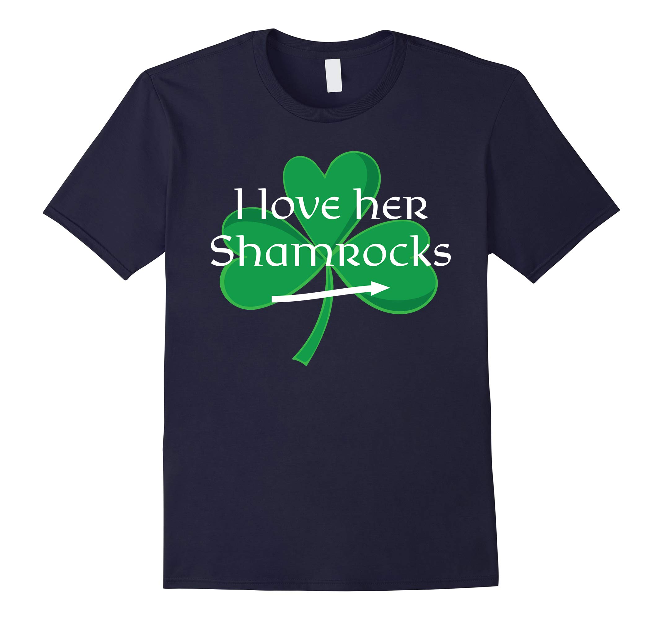 Funny Couples St. Patty's Day T-Shirt I Love Her Shamrocks-RT