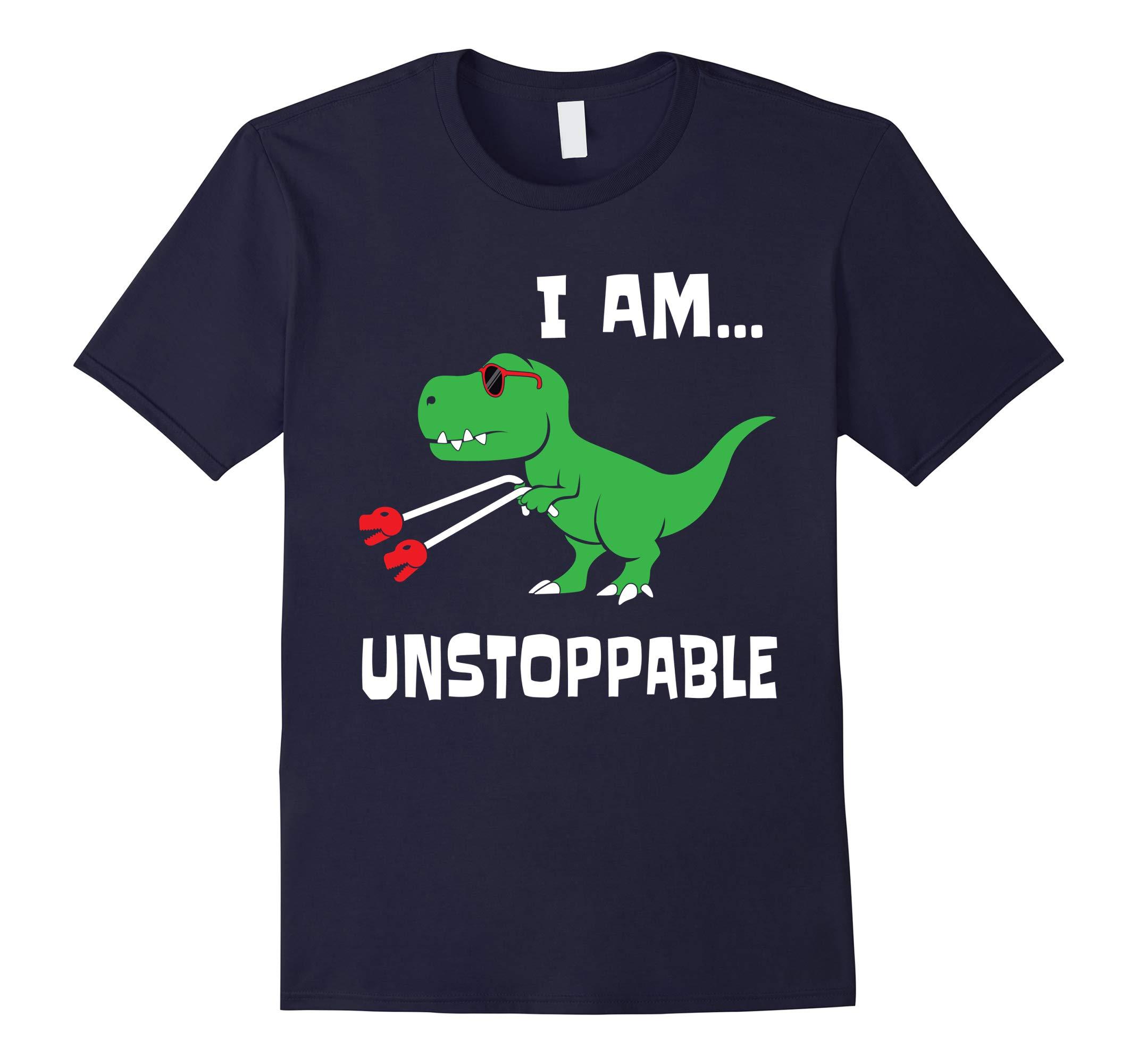 Funny I Am Unstoppable T-rex Dinosaur T-Shirt-RT