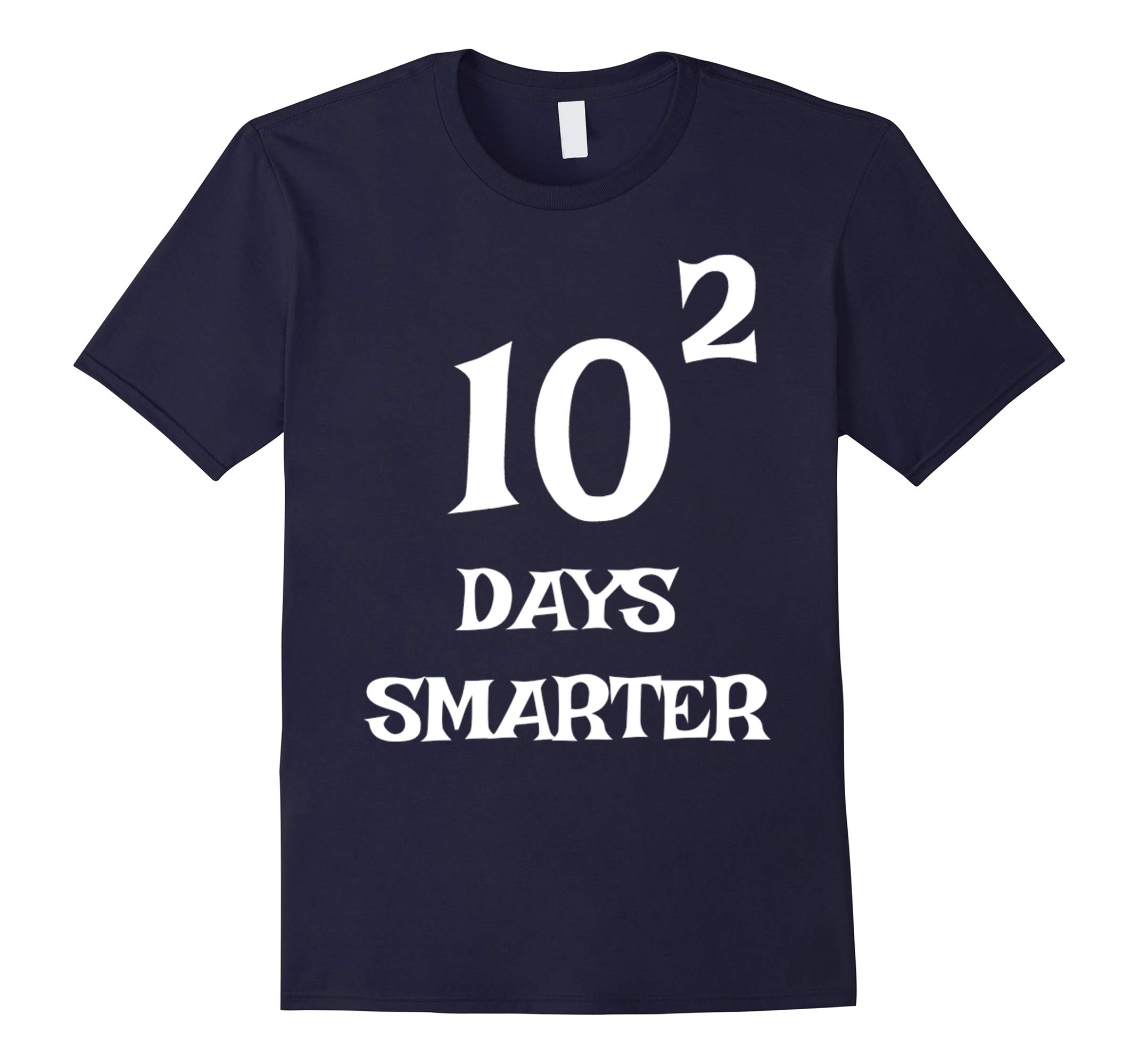 10 Squared Is 100 Days Smarter T-shirt Funny Math 100th Day-RT