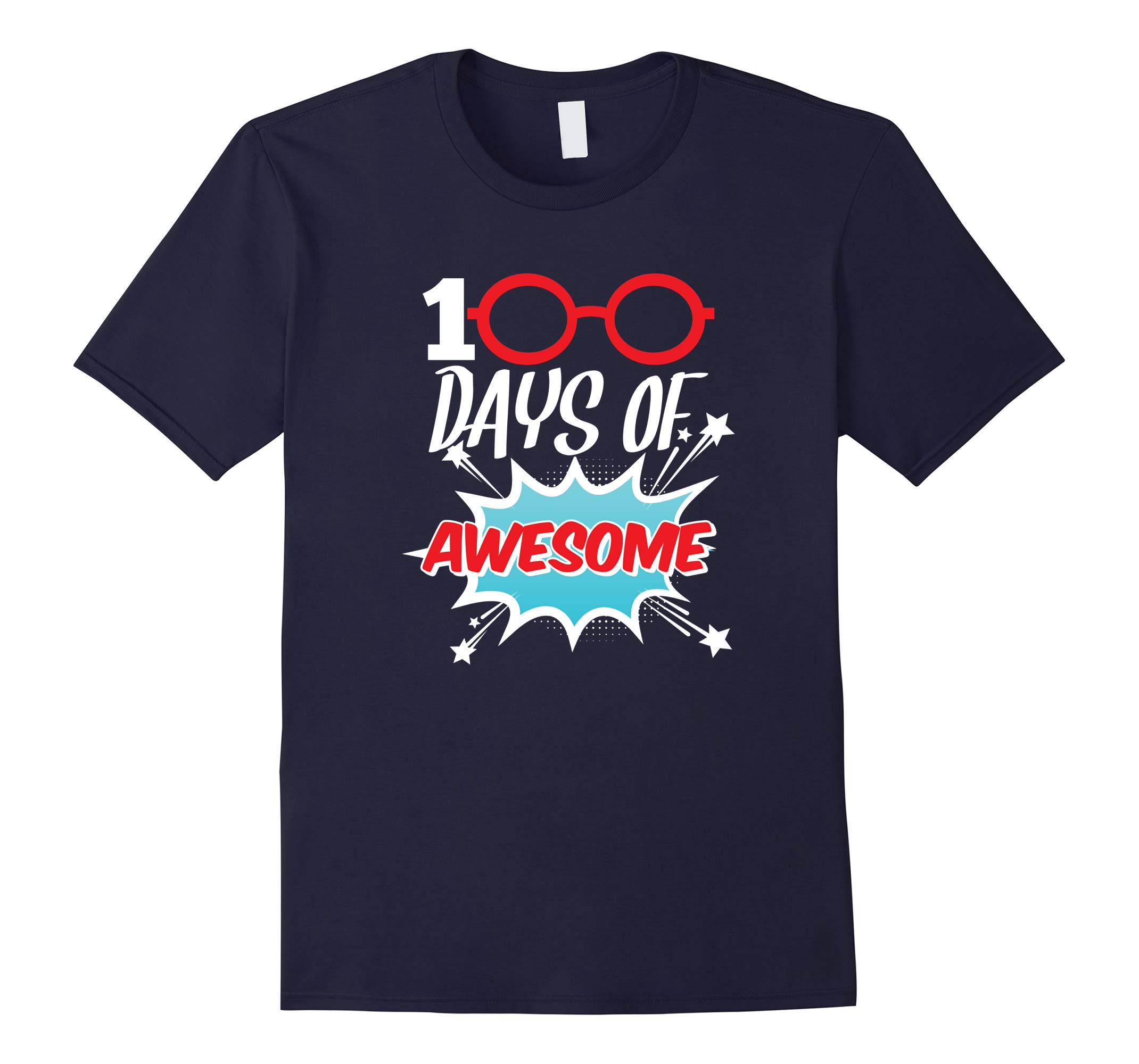 100 Days of Awesome Funny 100th Day of School Tshirt-RT