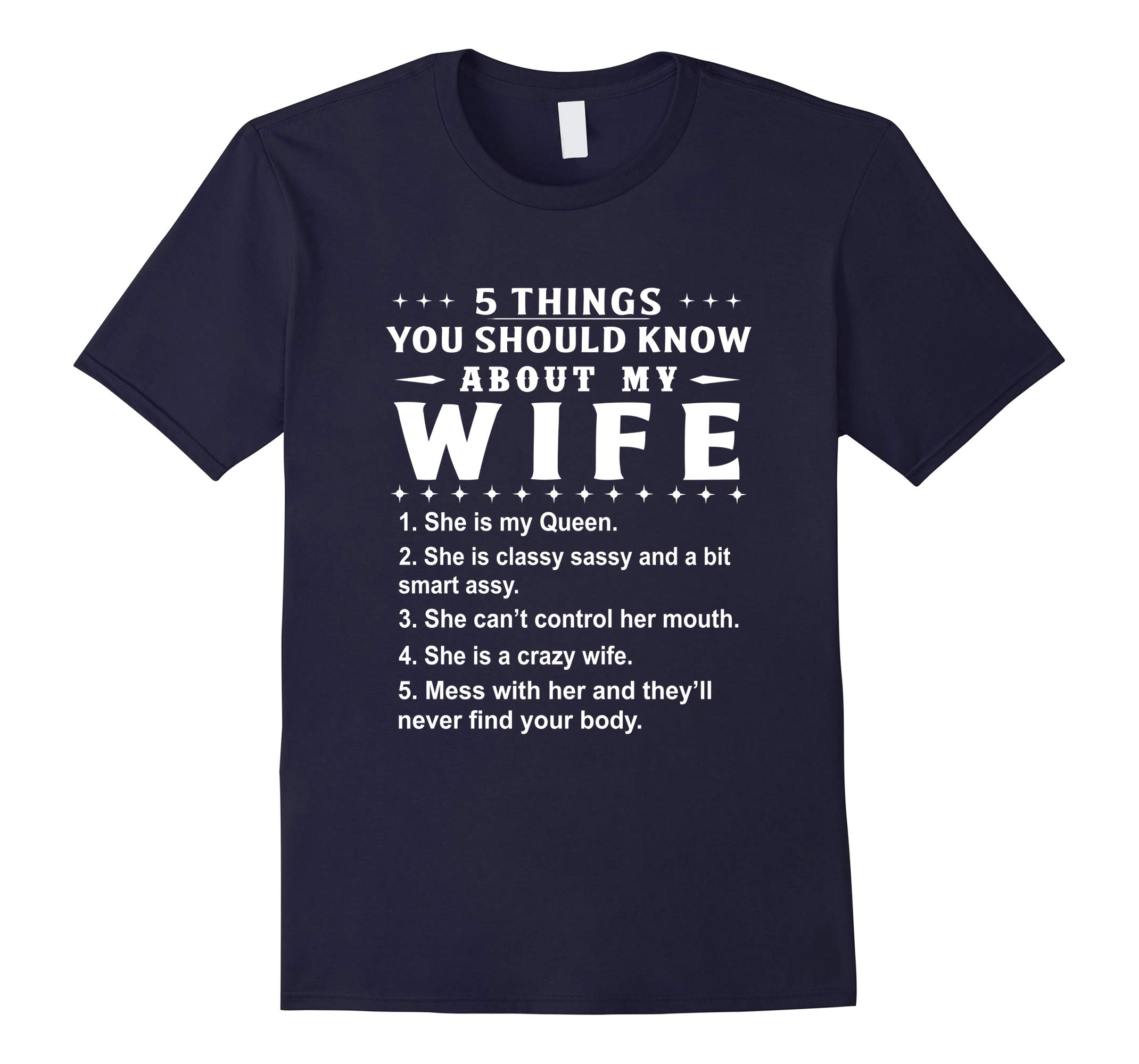 5 Things You Should Know About My Wife T-shirt-RT
