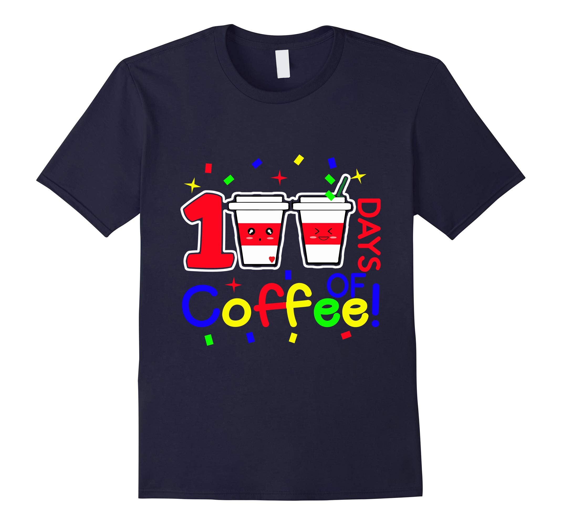 100 Days of Coffee! 100th Day of School Smarter Tshirt-RT