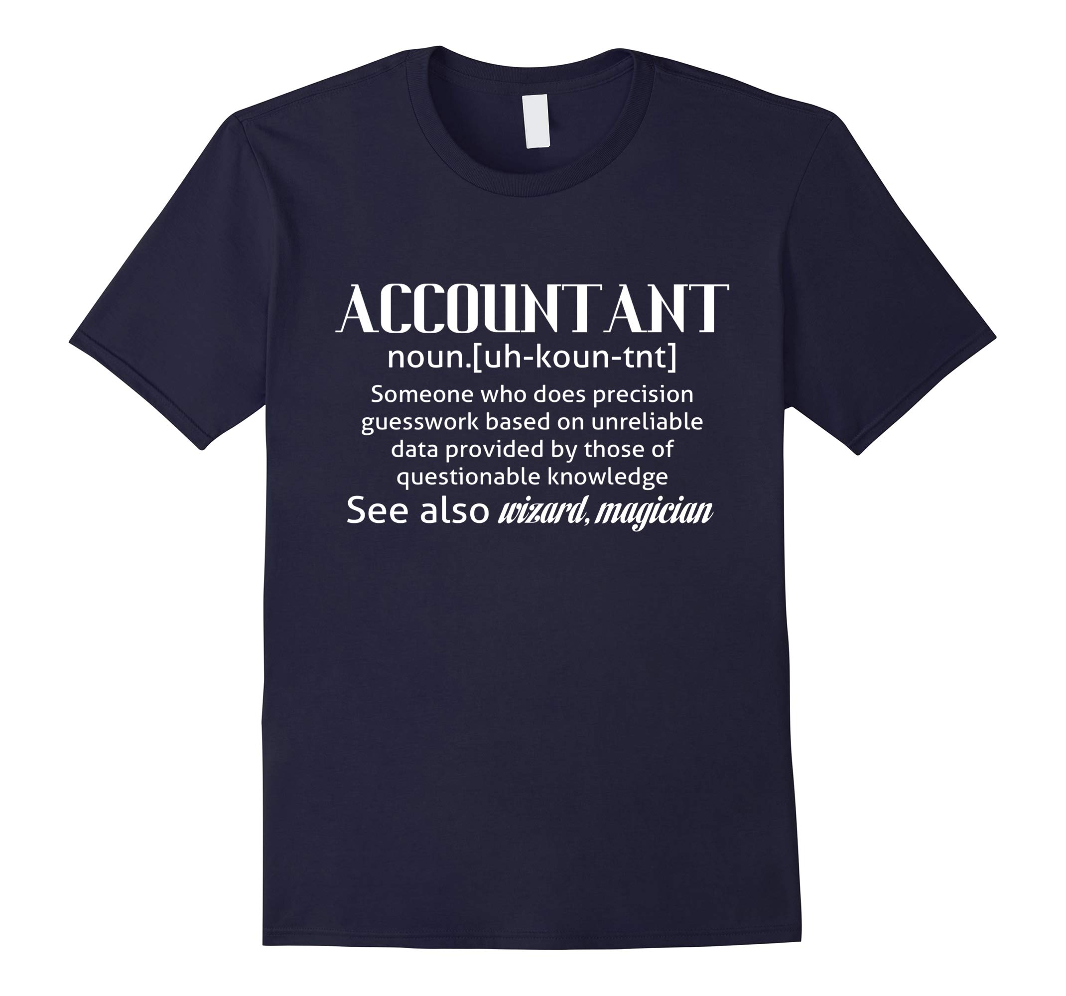 Funny Accountant Meaning T Shirt - Definition Shirts-RT