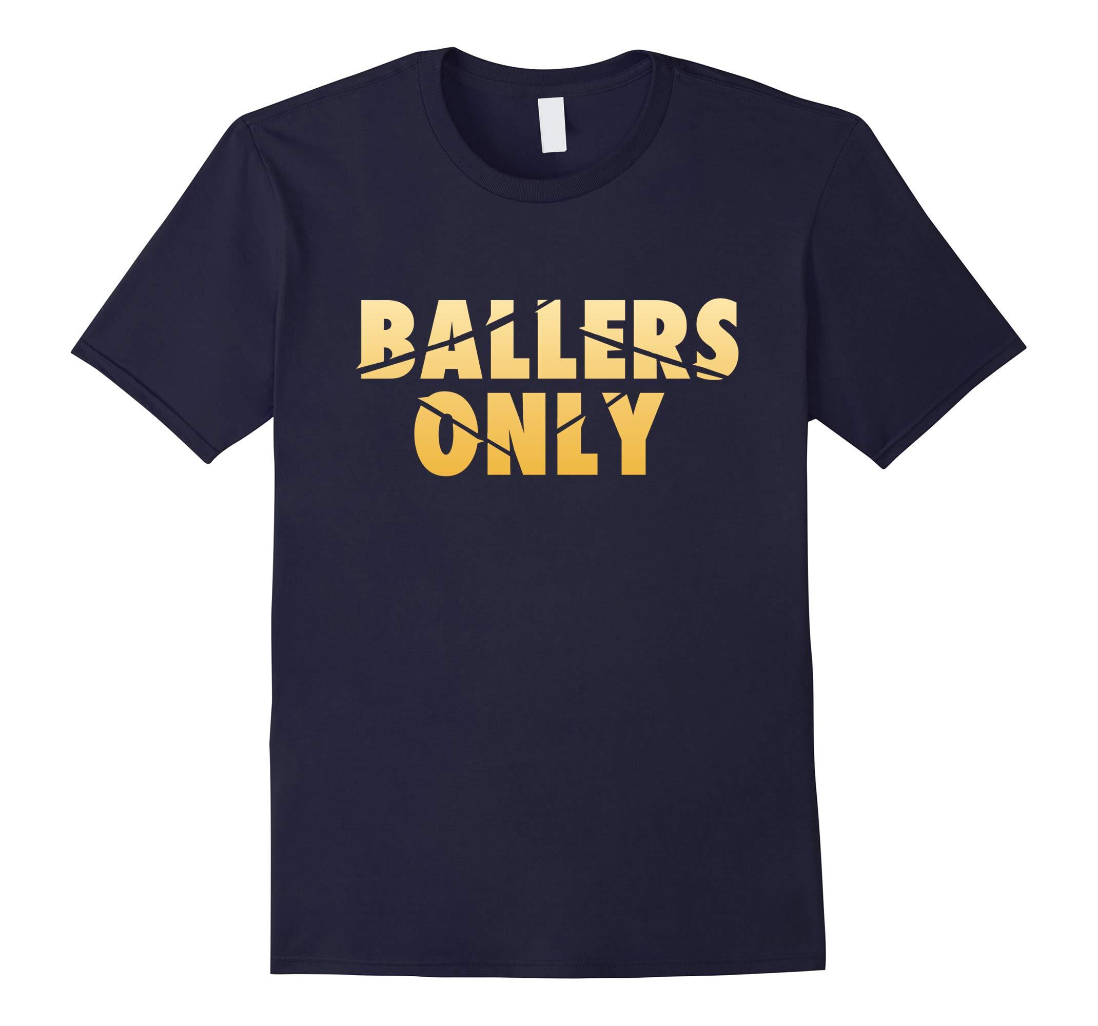 Ballers Only Basketball Ballin Streetwear Brand Tshirt-RT