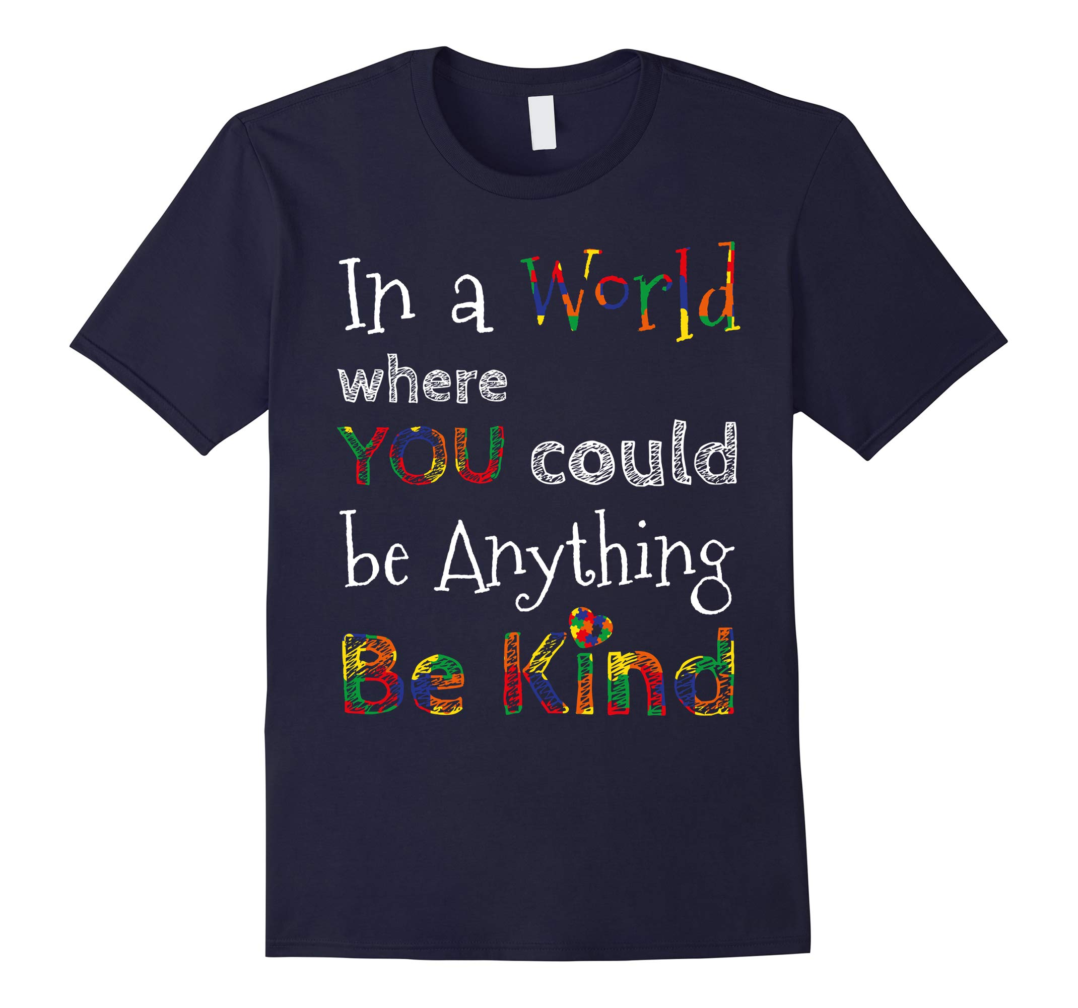 World Autism Awareness - Be Kind T-Shirt-RT